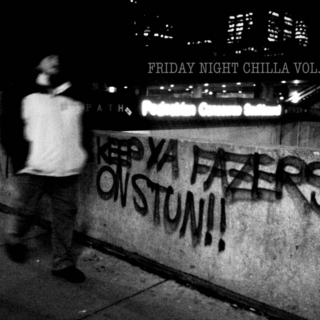 Friday Night Chilla Vol.20