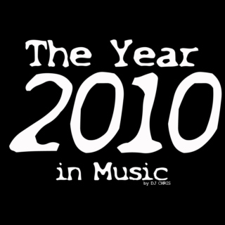 2010 - The Year In Music #01