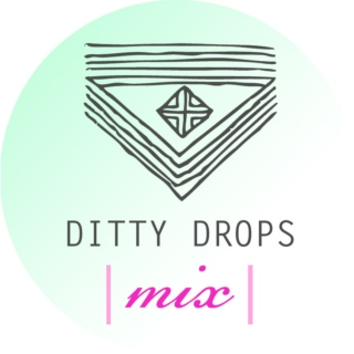 Ditty Drops | Mix 1 |