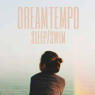 SLEEP/SWIM