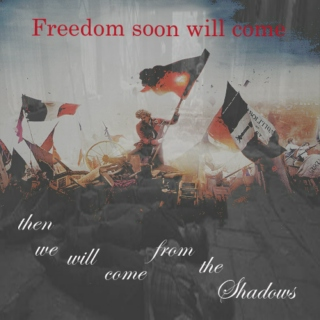 Freedom soon will come; then we'll come from the shadows: a Les Amis de l'ABC mix