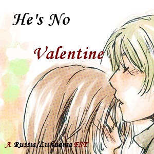 He's No Valentine - Russia/Lithuania FST