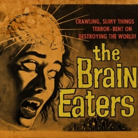 The Brain Eaters