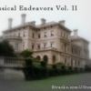 JStone423's Classical Endeavors Vol. II