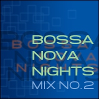 Bossa Nova Nights 2