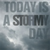 Today Is A Stormy Day