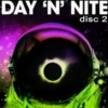 Day/Night (Disc 2)
