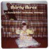 thirty-three : a flamgirlant (birthday) mixtape