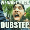 More...Dubstep(!)