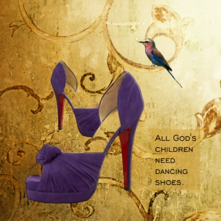 All God's Children Need Dancing Shoes
