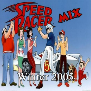 Winter 2005 (Speed Racer Mix)