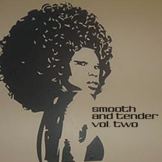 Smooth And Tender Vol. Two