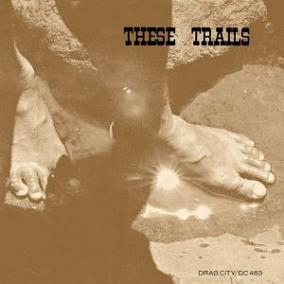These Trails: Rediscovered Acid Folk