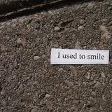 I (Used To) Smile