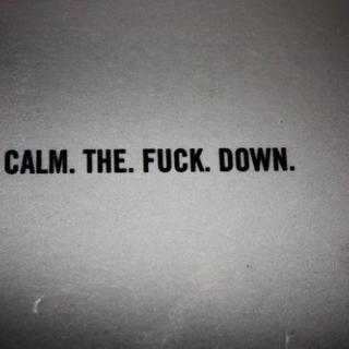 If You Can Be Anything Be Calm
