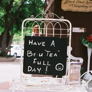 Have a Be-u-'TEA'-full Day!