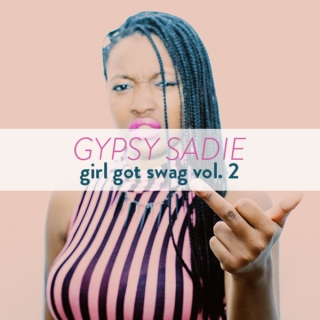 girl got swag vol. 2