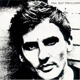 Paul Bley and the Gentler Side of '60s Modern Jazz