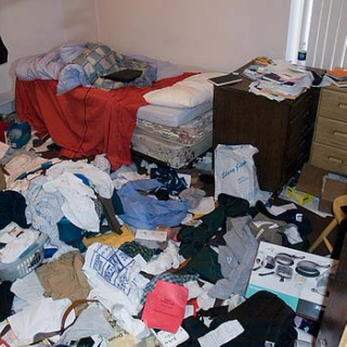 Dude, my room is a fucking disaster.