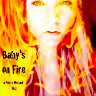 Baby's on Fire: A Peeta Mellark Mix