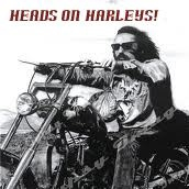 Heads on Harleys!