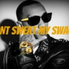 DONT SWEAT MY SWAGG 2