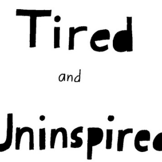 Tired, and quite uninspired.