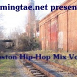 Boston Hip-Hop mix Vol 2