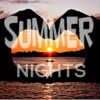 Summer Nights!✰