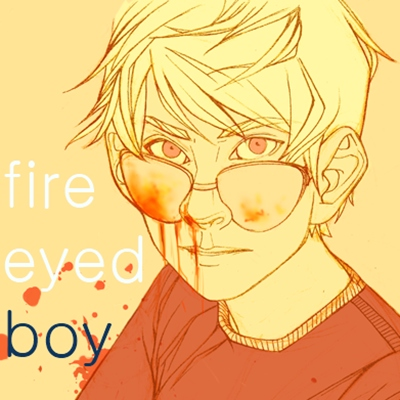 fire eye'd boy