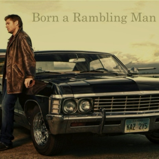 Born a Rambling Man