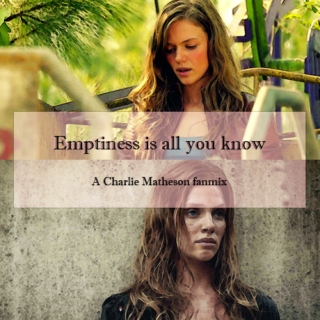Emptiness is all you know