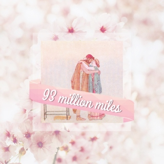 ninety-three million miles