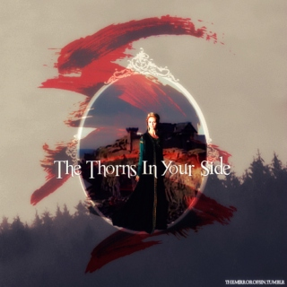 the thorns in your side