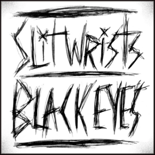 X SLIT WRISTS BLACK EYES X