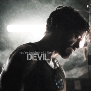 you're dancing with the devil