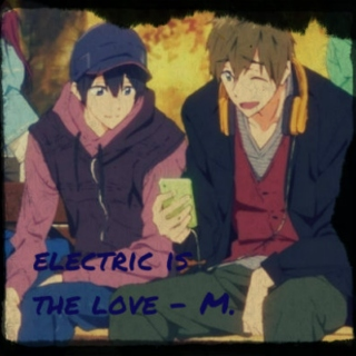 electric is the love (Makoto's side)