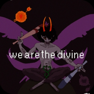 we are the divine