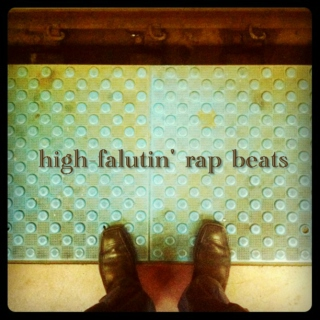 high-falutin' rap beats