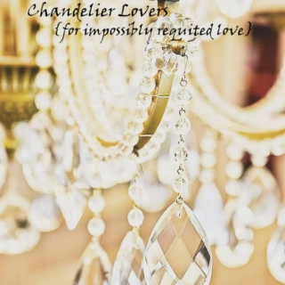 Chandelier Lovers