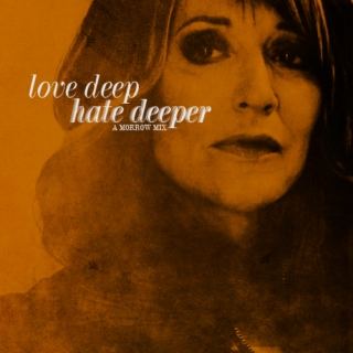 love deep hate deeper