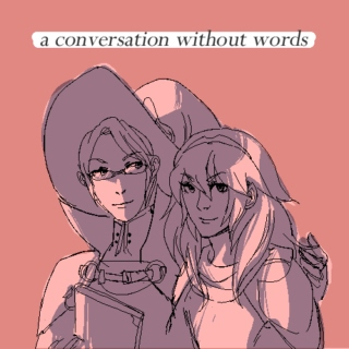 a conversation without words