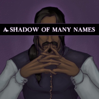 A Shadow of Many Names