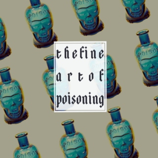 the fine art of poisoning