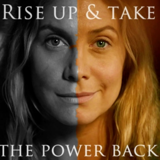 Rise up and Take the Power Back