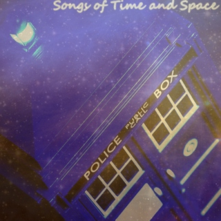 Songs of Time and Space