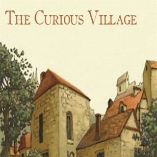 The Curious Village