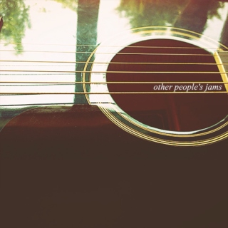 Other people's jams
