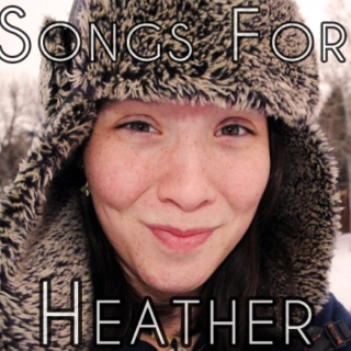 Songs for Heather
