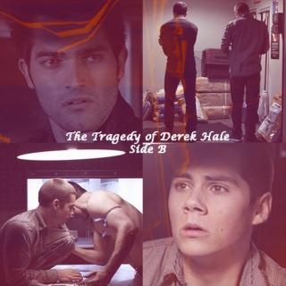 The Tragedy of Derek Hale: Side B